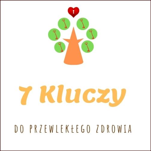 7 kluczy do przewlekłego zdrowia
